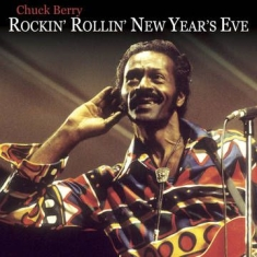 Berry Chuck - Rockin' N Rollin' The New Year
