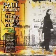 Rodgers Paul - Muddy Water Blues - A..
