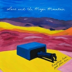 Lars And The Magic Mountain - Everything Looks Good..