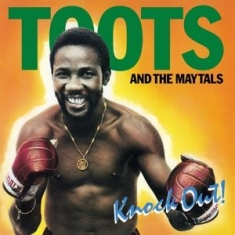 Toots & The Maytals - Knock Out! -Hq-
