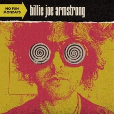 Billie Joe Armstrong - No Fun Mondays (Vinyl)