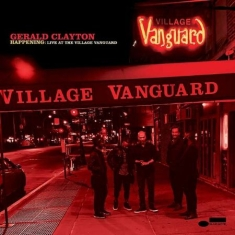 Clayton Gerald - Happening: Live At the Village Vanguard