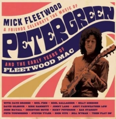 Mick Fleetwood And Friends - Celebrate The Music Of Peter G