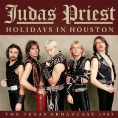 Judas Priest - Holidays In Houston (Live Broadcast