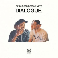 Ol'burger Beats & Vuyo - Dialogue