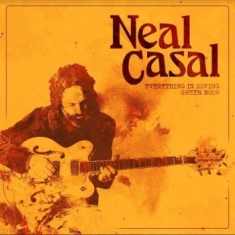 Neal Casal - Everything Is Moving / Green Moon