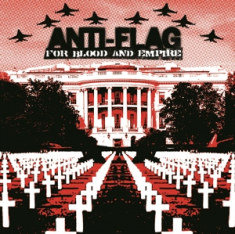 Anti-flag - For Blood & Empire -Clrd-