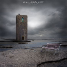 Johan Lindström Septett - On The Asylum
