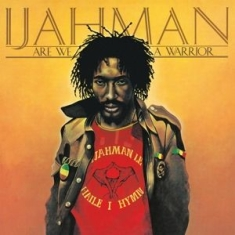 Ijahman - Are We A Warrior -Hq-