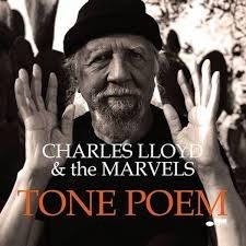 Charles Lloyd & The Marvels - Tone Poem (2Lp)