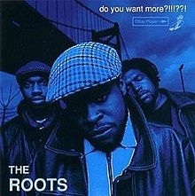 The Roots - Do You Want More?!!!??! (3Lp)