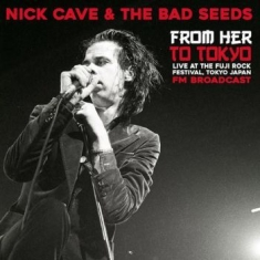 Cave Nick - From Her To Tokyo - Live At The Fuj