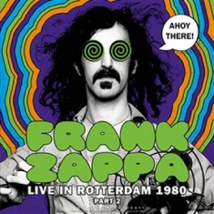 Frank Zappa - Live In Rotterdam 1980 (Part 2)