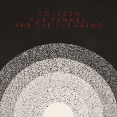 Colleen - Tunnel And The Clearing (White Viny
