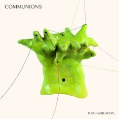 Communions - Pure Fabrication