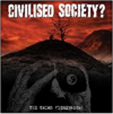 Civilised Society - Third Dimension (Lp+Cd)