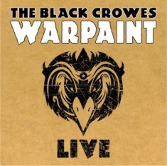 Black Crowes - Warpaint Live (Ltd Ed 3Lp + 2Cd)