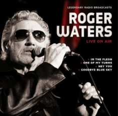 Waters Roger - Live On Air