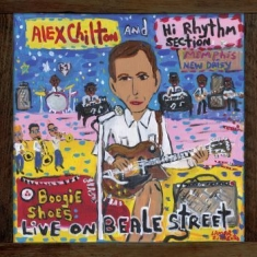 Chilton Alex And Hi Rhythm Section - Boogie Shoes: Live On Beale Street