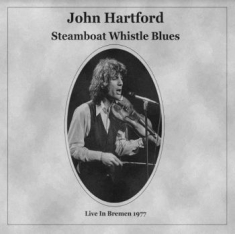 Hartford John - Steamboat Whistle Blues