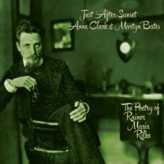 Clark Anne & Bates Martyn - Just After Sunset (The Poetry Of Ra