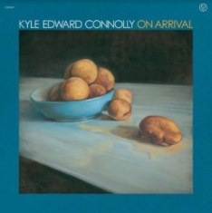 Connolly Kyle Edward - On Arrival (Blue Vinyl)