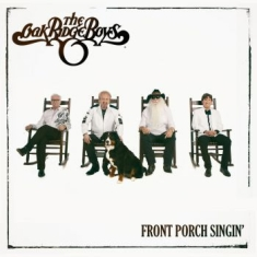 Oak Ridge Boys - Front Porch Slingin