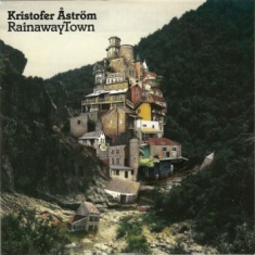 Kristofer Åström - Rainawaytown