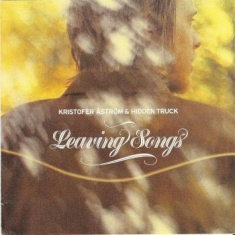 Kristofer Åström - Leaving Songs