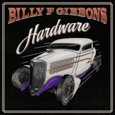 Billy F Gibbons - Hardware (Lp)