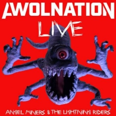 Awolnation - Angel Miners & The Lightning Riders Live From 2020