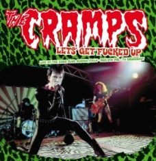 Cramps - Let's Get Fucked Up: Live 5/5/1998