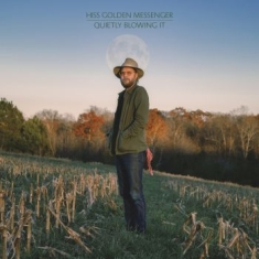 Hiss Golden Messenger - Quietly Blowing It (Metallic Blue)