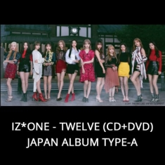 IZ*ONE - Twelve (Cd+Dvd) Japan Album Type-A