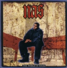 Nas - World is Yours