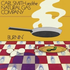 Smith Carl And The Natural Gas Comp - Burnin'