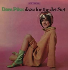 Pike Dave - Jazz For The Jet Set (Rsd)