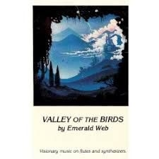 Emerald Web - Valley Of The Birds (180G)