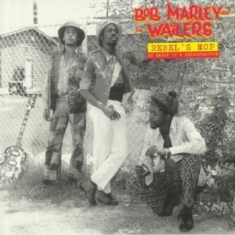 Marley Bob & The Wailers - Rebel'S Hop: An Early 70'S Retrospective
