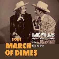 Hank Williams - March Of Dimes