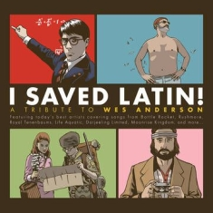 Various artists - I Saved Latin! A Tribute To Wes Anderson  (Rsd)