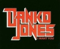 Danko Jones - I Want You