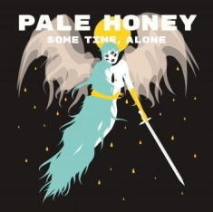 Pale Honey - Some Time, Alone - Signerad LP