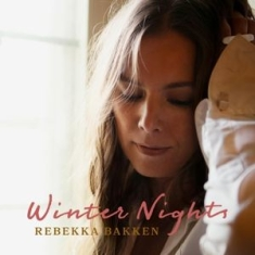 Bakken Rebekka - Winter Nights