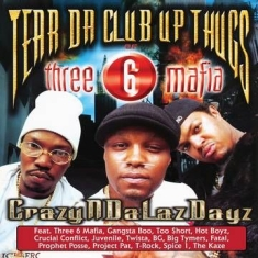 Tear Da Club Up Thugs Of Three 6 Mafia - Crazyndalazdayz (1-Splatter Color Vinyl/2-Cloudy Clear With Opaque Red & Black)