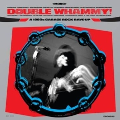 Various artists - Double Whammy! A 1960S Garage Rock Rave-Up (Translucent Blue Vinyl/Liner Notes)