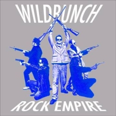 Wildbunch (Electric Six) - Rock Empire (White Vinyl/Dl Card) (Rsd)