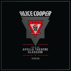 Alice Cooper - Live From The Apollo Theatre Glasgow, Feb 19, 1982