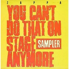 Frank Zappa - You Can'T Do That On Stage Anymore (Sampler)