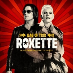 Roxette - Bag Of Trix (Music From The Roxette